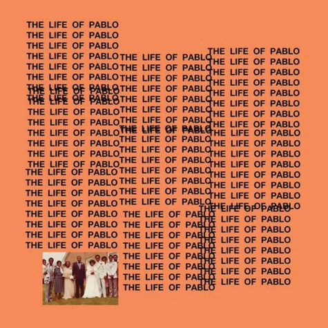 "Kanye's ""The Life of Pablo"""
