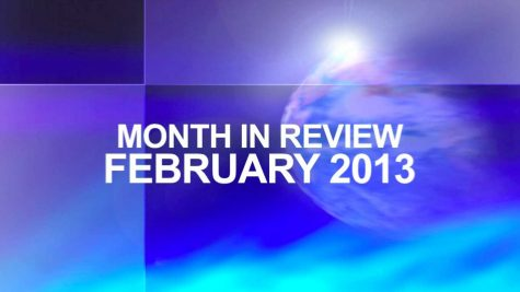 The Month in Review: February 2013