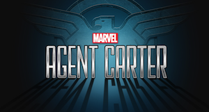 """""""Agent Carter"""" Redefines Marvel"""
